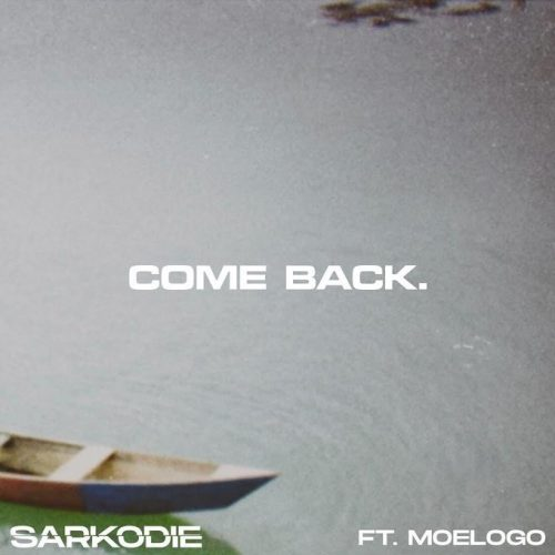Sarkodie Come Back Artwork 500x500 - Sarkodie - Come Back ft Moelogo