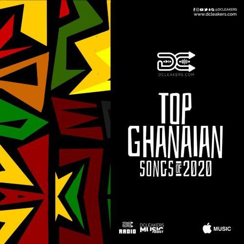 Top Ghana Songs 500x500 - Top Ghanaian Songs of 2020
